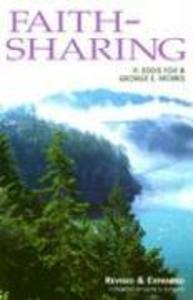 Faith-Sharing: Dynamic Christian Witnessing by Invitation als Taschenbuch