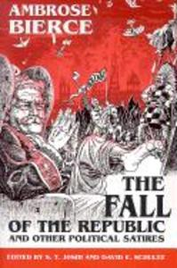 The Fall of the Republic and Other Political Satires als Taschenbuch