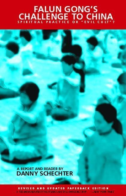 "Falun Gong's Challenge to China: Spiritual Practice or ""Evil Cult""? als Buch (gebunden)"