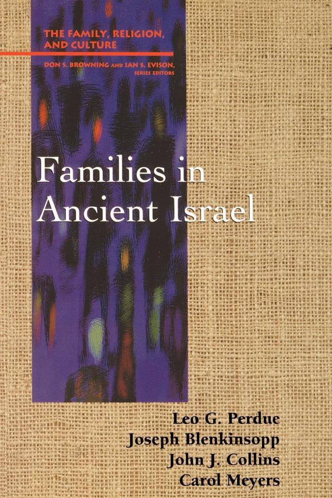 Families in Ancient Israel als Taschenbuch