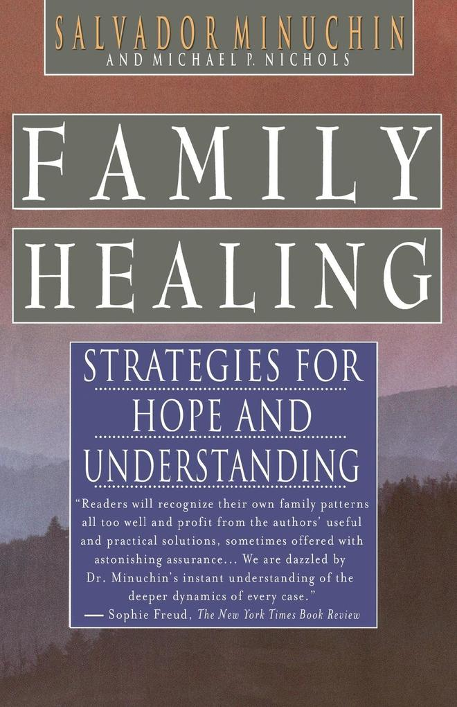 Family Healing: Strategies for Hope and Understanding als Taschenbuch