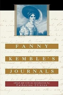 Fanny Kemble's Journals: Edited and with an Introduction by Catherine Clinton als Taschenbuch