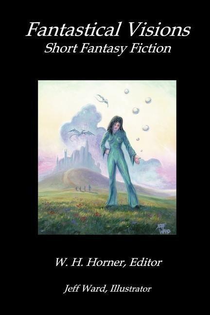 Fantastical Visions als Taschenbuch