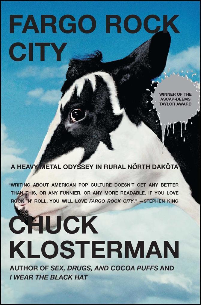 Fargo Rock City: A Heavy Metal Odyssey in Rural North Dakota als Taschenbuch