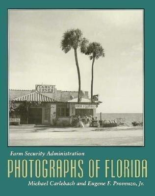 Farm Security Administration Photographs of Florida als Taschenbuch