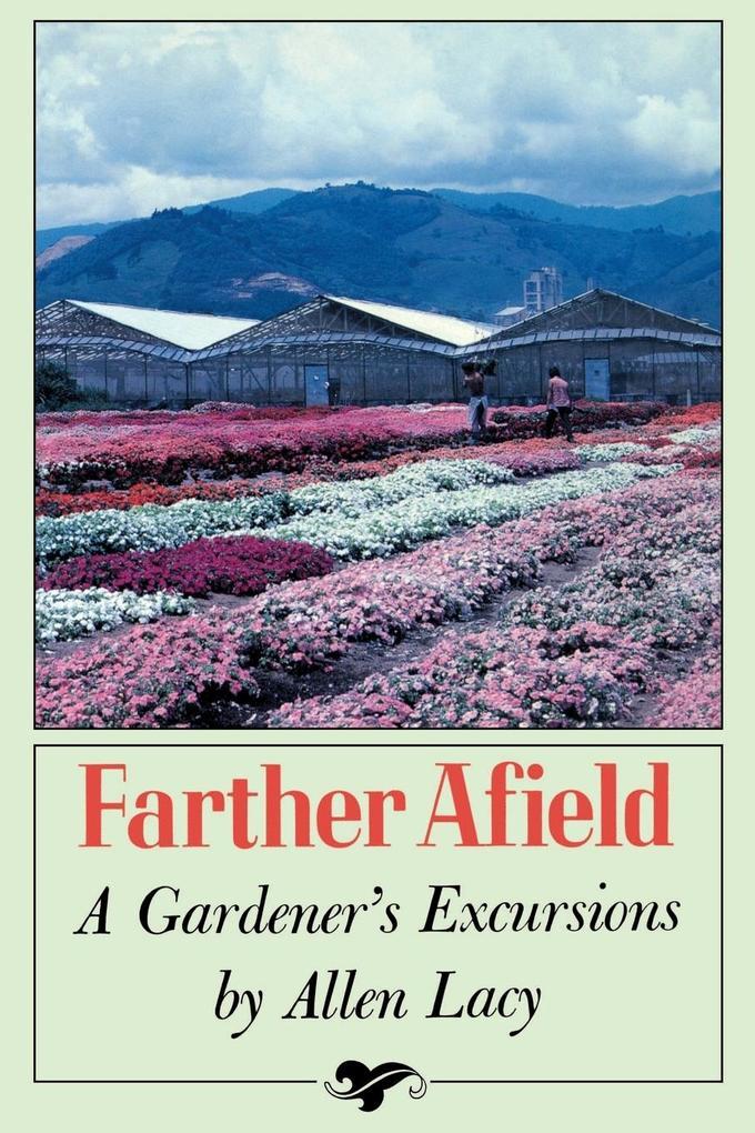 Farther Afield: A Gardener's Excursions als Taschenbuch