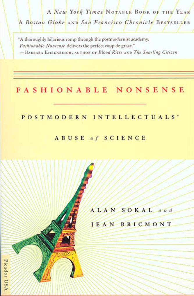Fashionable Nonsense: Postmodern Intellectuals' Abuse of Science als Taschenbuch