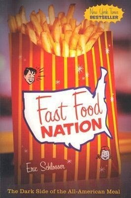 Fast Food Nation: The Dark Side of the All-American Meal als Buch