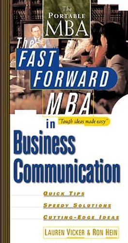 The Fast Forward MBA in Business Communication als Buch