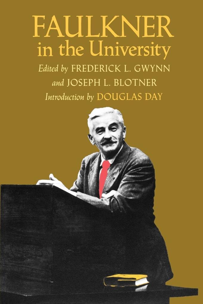 Faulkner in the University als Taschenbuch