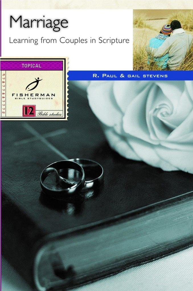 Marriage: Learning from Couples in Scripture als Taschenbuch