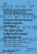'My Spirit at Rest in the North Country' (Zechariah 6.8)