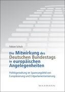 Die Mitwirkung des Deutschen Bundestags in europäischen Angelegenheiten