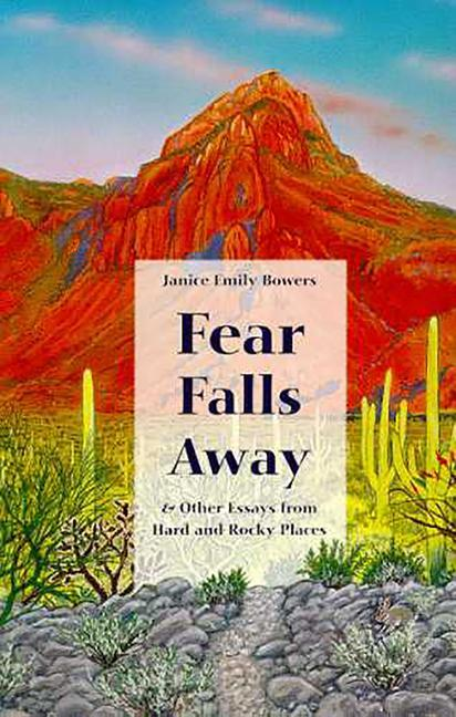 Fear Falls Away and Other Essays from Hard and Rocky Places als Taschenbuch