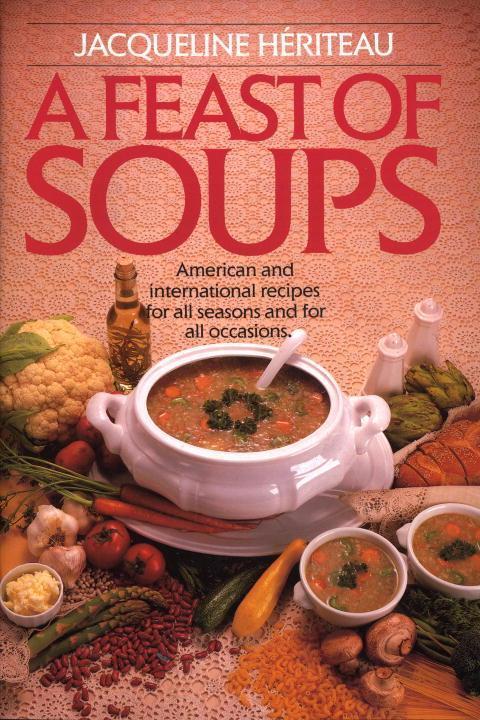 Feast of Soups als Taschenbuch