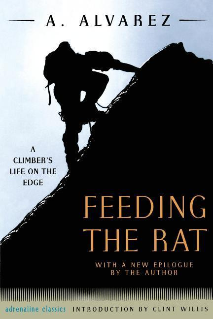 Feeding the Rat: A Climber's Life on the Edge als Taschenbuch