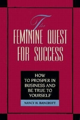 The Feminine Quest for Success als Buch
