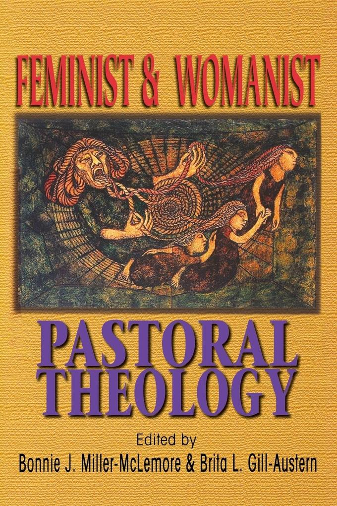 Feminist & Womanist Pastoral Theology als Taschenbuch