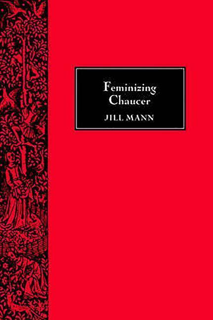 Feminizing Chaucer als Taschenbuch
