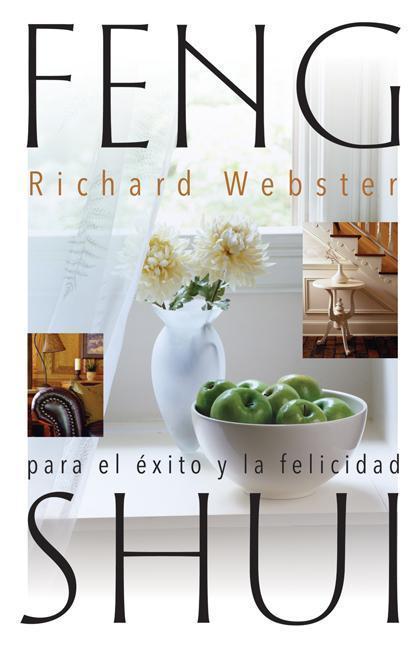 Feng Shui Para El ?Xito y La Felicidad = Feng Shui for Success and Happiness als Taschenbuch