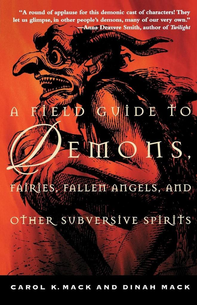 A Field Guide to Demons, Fairies, Fallen Angels, and Other Subversive Spirits als Taschenbuch