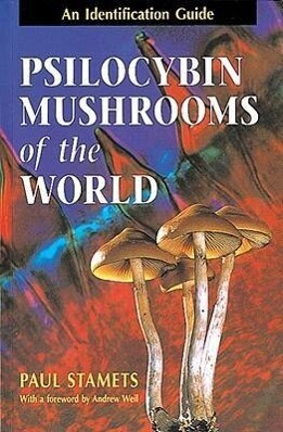 Psilocybin Mushrooms of the World: An Identification Guide als Taschenbuch