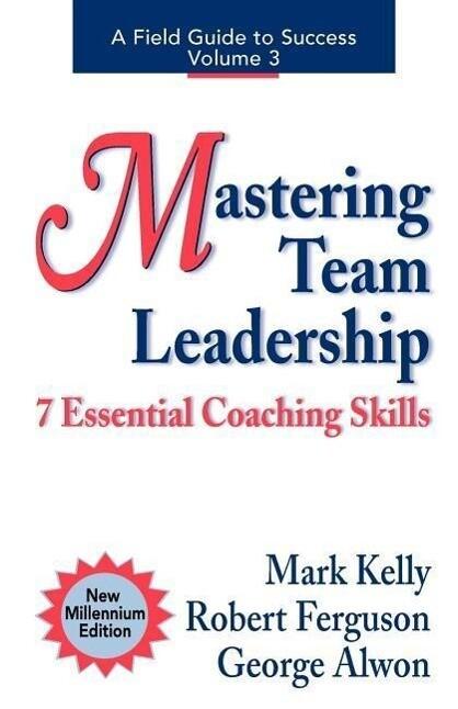 Mastering Team Leadership: 7 Essential Coaching Skills als Taschenbuch