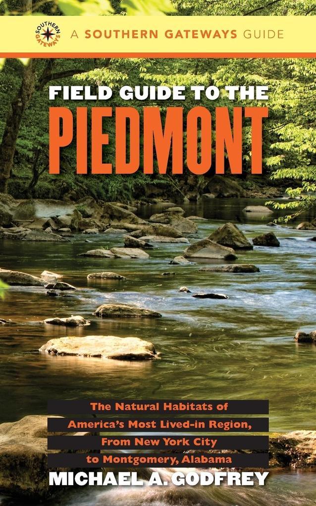 Field Guide to the Piedmont als Taschenbuch