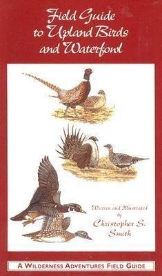Field Guide to Upland Birds and Waterfowl als Taschenbuch
