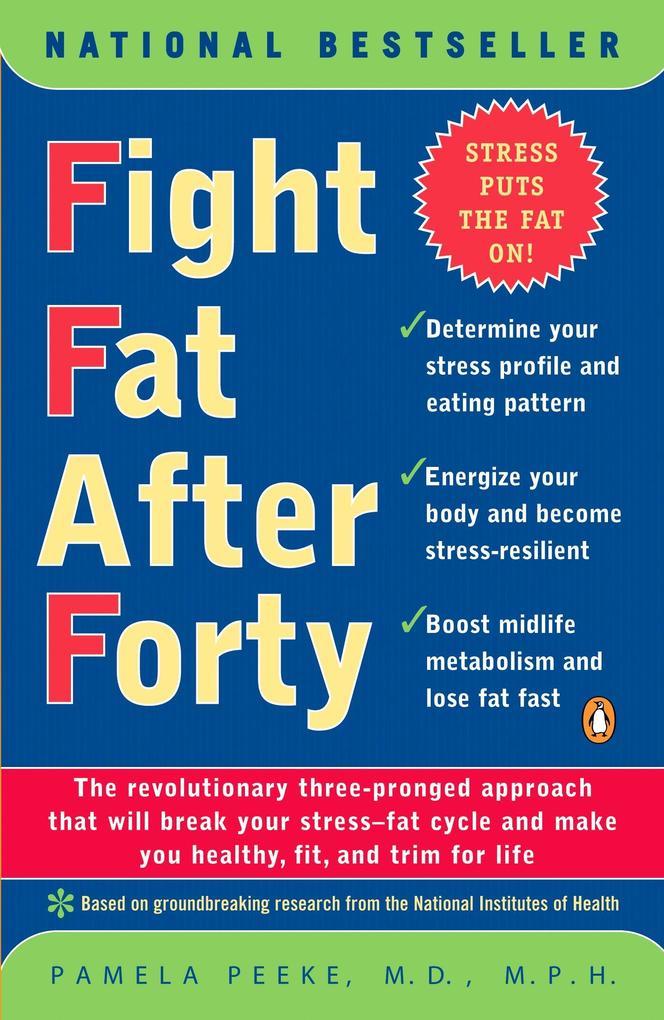 Fight Fat After Forty als Taschenbuch