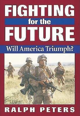 Fighting for the Future: Will America Triumph? als Taschenbuch