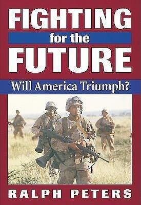 Fighting for the Future: Will America Triumph? als Taschenbuch