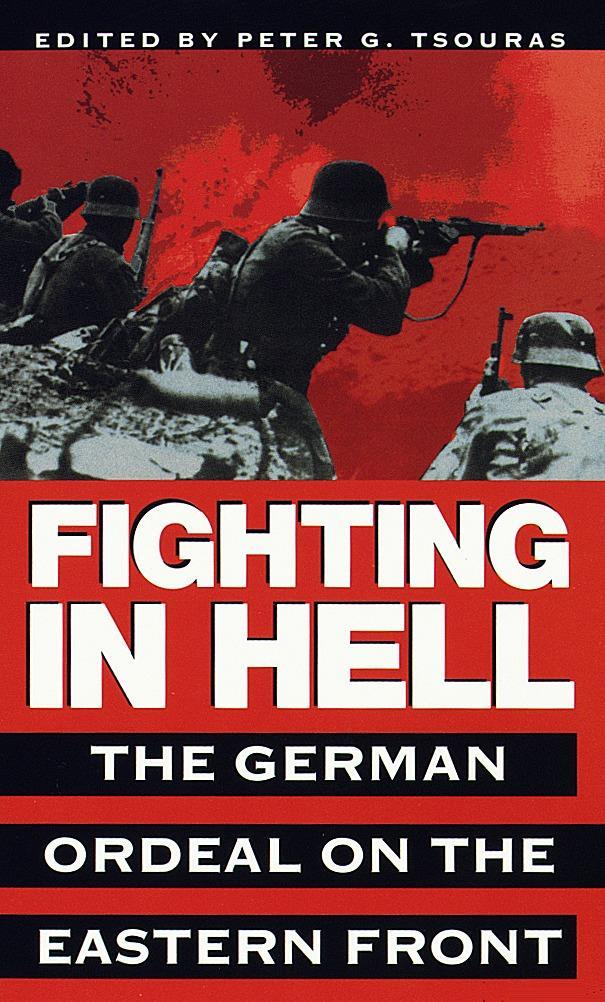 Fighting in Hell: The German Ordeal on the Eastern Front als Taschenbuch