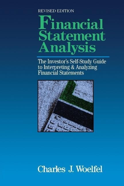 Financial Statement Analysis: The Investor's Self-Study to Interpreting & Analyzing Financial Statements, Revised Edition als Taschenbuch