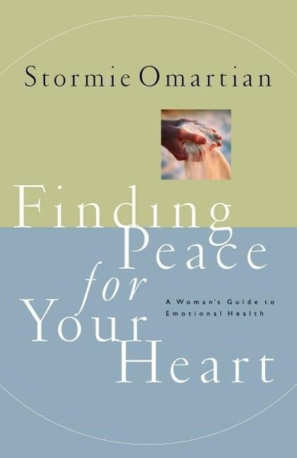 Finding Peace for Your Heart: A Woman's Guide to Emotional Health als Taschenbuch