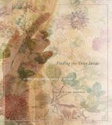Finding the Voice Inside: Writing as a Spiritual Quest for Women