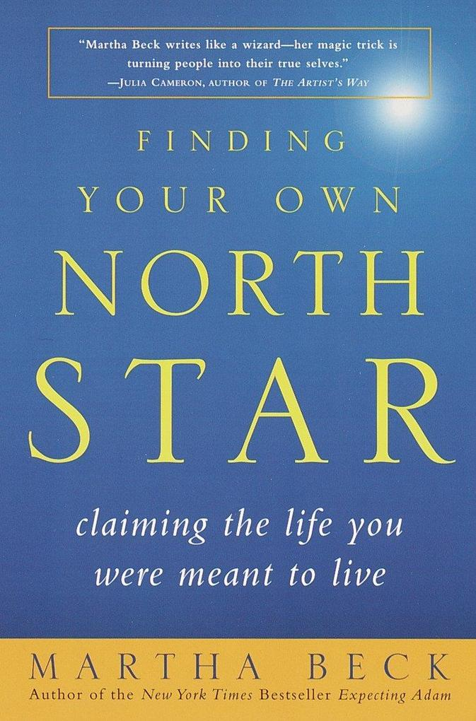 Finding Your Own North Star: Claiming the Life You Were Meant to Live als Taschenbuch