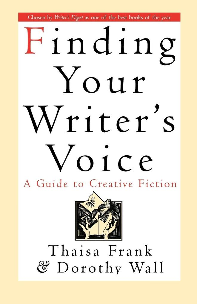 Finding Your Writer's Voice als Buch