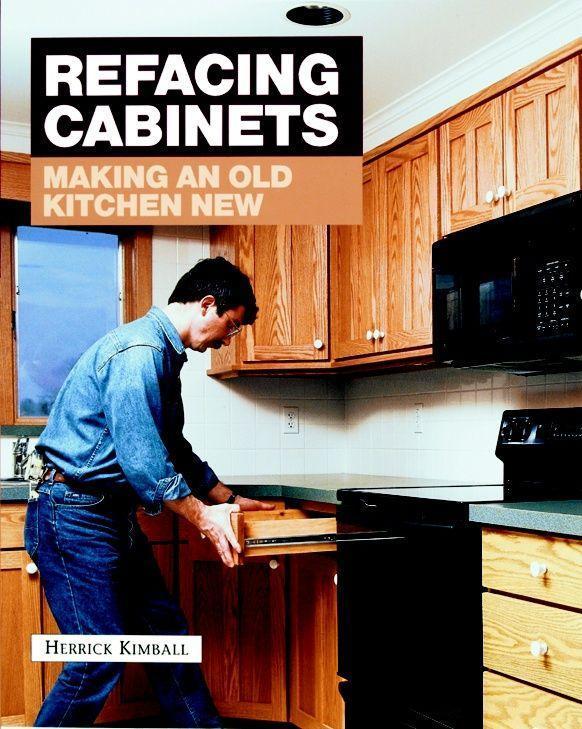 Refacing Cabinets: Making an Old Kitchen New als Taschenbuch
