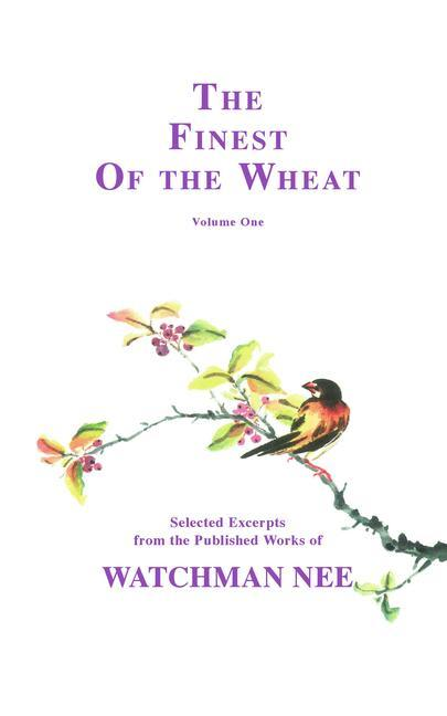 The Finest of the Wheat Volume 1 als Taschenbuch