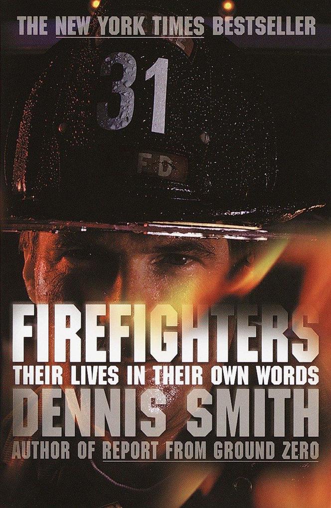 Firefighters: Their Lives in Their Own Words als Taschenbuch