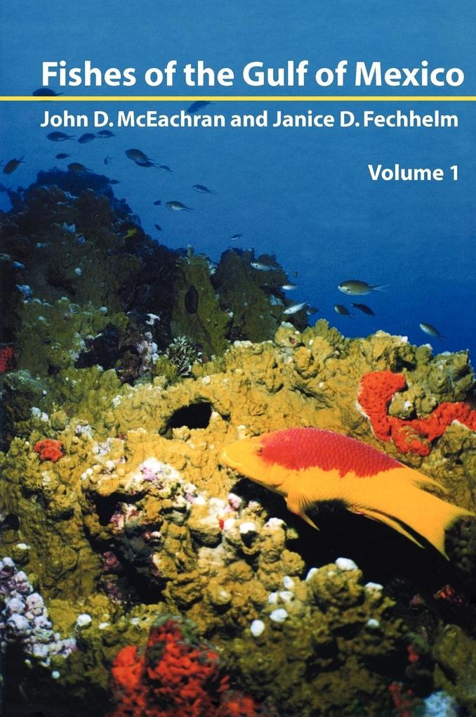 Fishes of the Gulf of Mexico, Vol. 1 als Buch