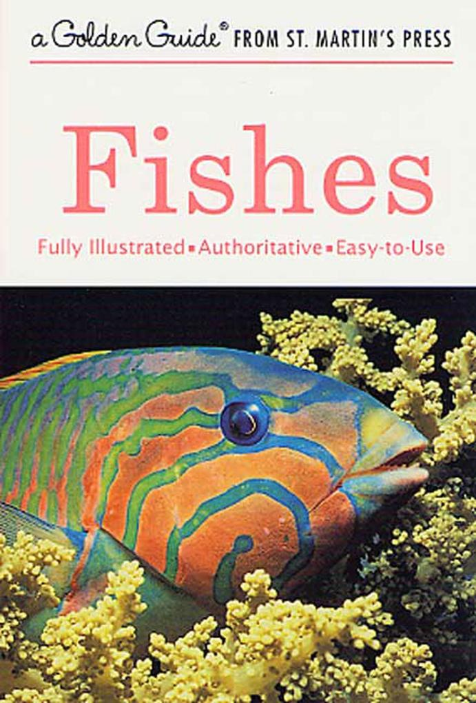 Fishes: A Guide to Fresh- And Salt-Water Species als Taschenbuch