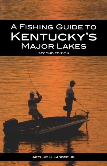 A Fishing Guide to Kentucky's Major Lakes als Taschenbuch