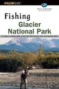 Fishing Glacier National Park, 2nd