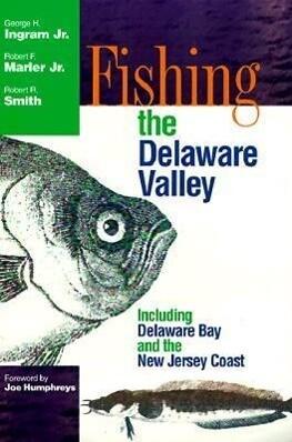 Fishing the Delaware Valley als Taschenbuch