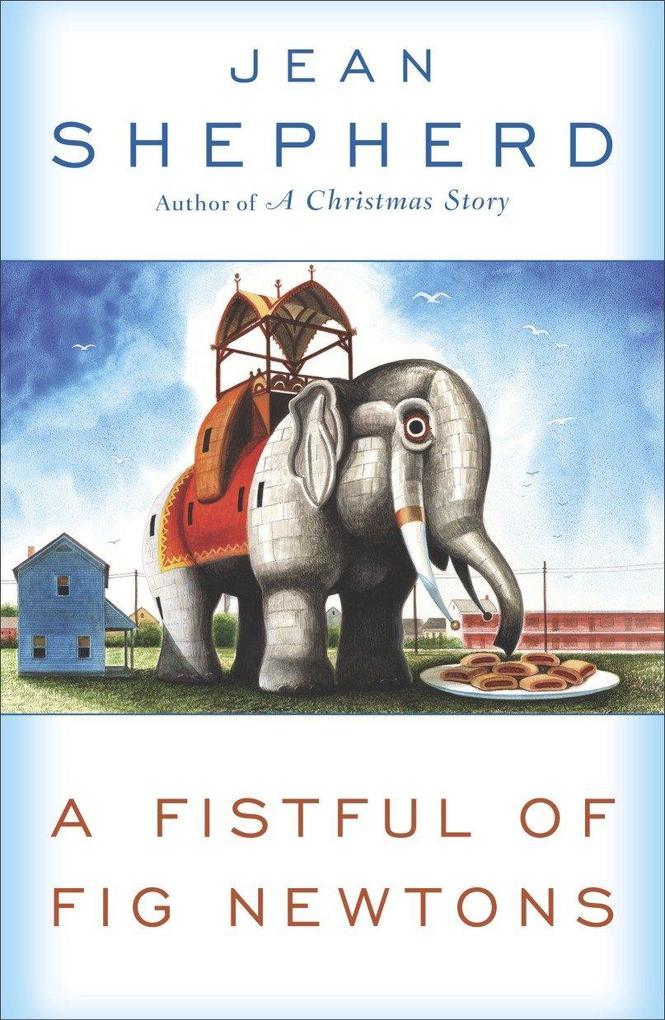 A Fistful of Fig Newtons als Taschenbuch