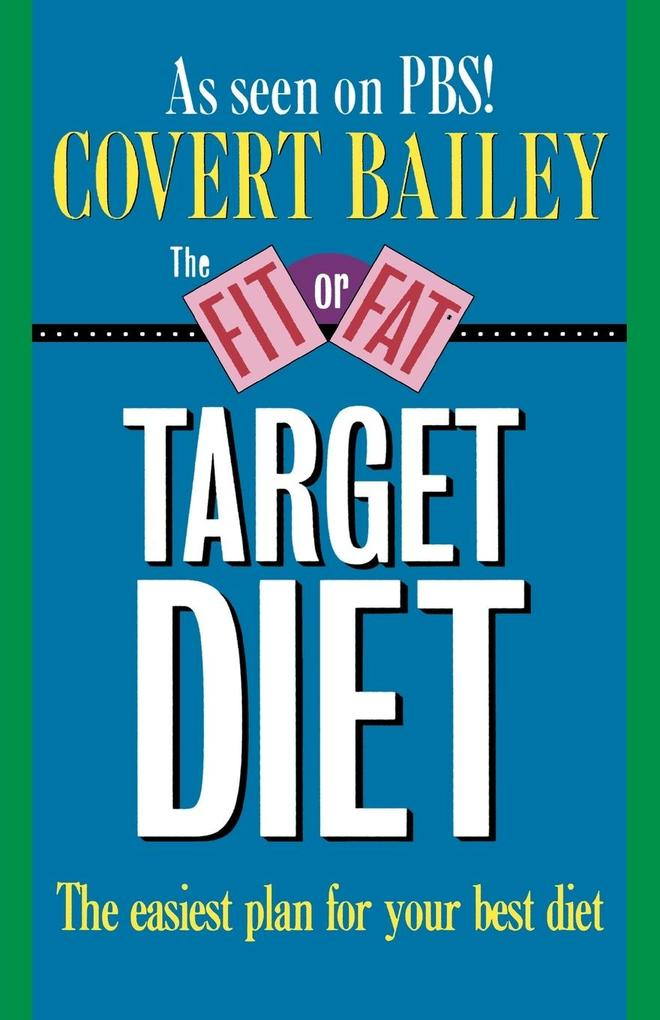 The Fit or Fat Target Diet als Taschenbuch