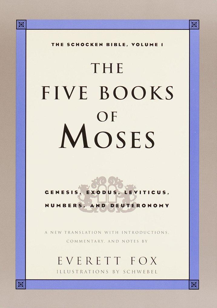 Five Books of Moses: The Shocken Bible Volume 1-OE als Taschenbuch
