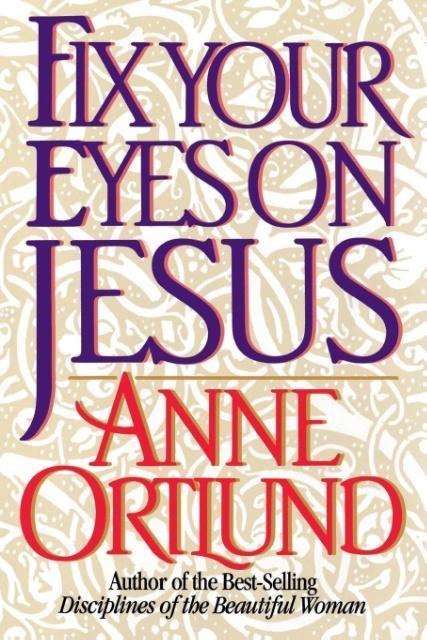 Fix Your Eyes on Jesus als Taschenbuch